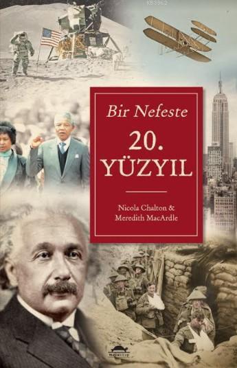 Bir Nefeste 20. Yüzyıl