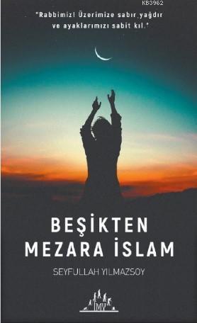 Beşikten Mezara İslam
