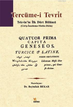 Tercüme-i Tevrìt; Tekvin'in İlk Dört Bölümü (Giriş-İnceleme-Metin-Dizin)