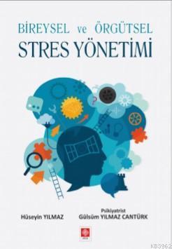 Bireysel ve Örgütsel Stres Yöntemi