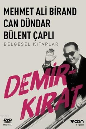 Mehmet Ali Birand Can Dündar Bülent Çaplı; Demirkırat (Dvd'li)