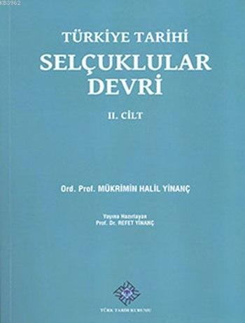 Türkiye Tarihi Selçuklular Devri II. Cilt