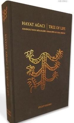 Hayat Ağacı Anadolu'nun Gölgeleri