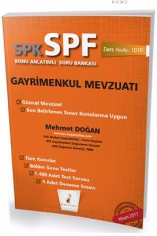 SPK - SPF Gayrimenkul  Mevzuatı Konu Anlatımlı Soru Bankası  1019