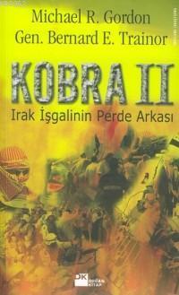 Kobra II; Irak İşgalinin Perde Arkası