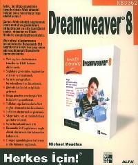 Dreamweaver 8; Herkes İçin!