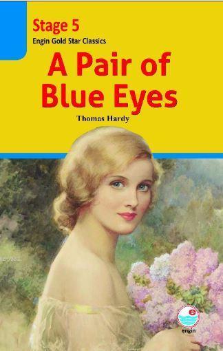 A pair of Blue Eyes CD'li (Stage 5 ); İngilizce sviyeli hikaye kitabı. Stage 5