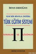Türk Eğitim Sistemi Sorunları ve Çözümleri