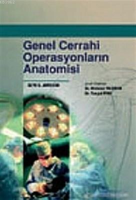 Genel Cerrahi Operasyonların Anatomisi