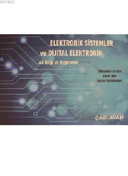 Elektronik Sistemler ve Dijital Elektronik; A4 Bilgi ve Uygulama