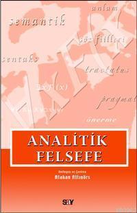 Analitik Felsefe; Seçilmiş Yazılar