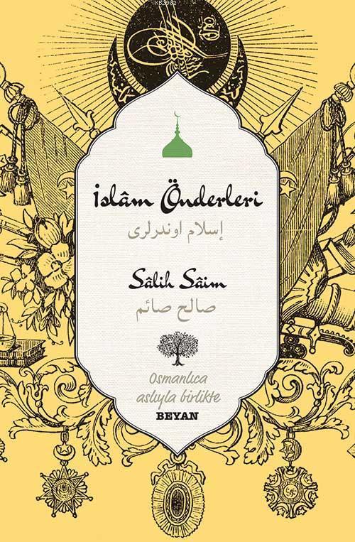 İslam Önderleri; Osmanlıca Aslıyla Birlikte