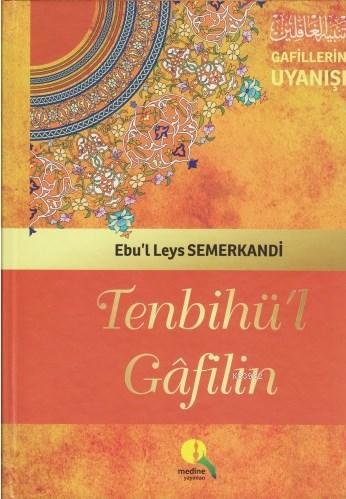 Tenbihü'l Gafilin - Gafillerin Uyanışı (Ciltli-Şamua)