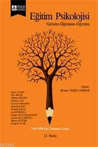 Eğitim Psikolojisi; Gelişim-Öğrenme-Öğretim