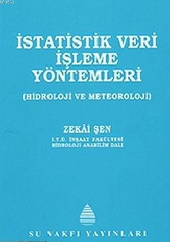 İstatistik Veri İşleme Yöntemleri; Hidroloji ve Meteoroloji