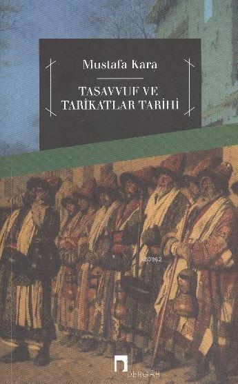 Tasavvuf ve Tarikatlar Tarihi