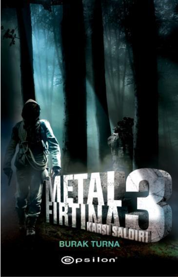 Metal Fırtına 3 - Karşı Saldırı