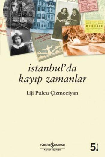 İstanbul'da Kayıp Zamanlar