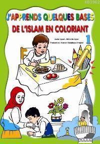 J´apprends Ques Bases De L'ıslam En Coloriant 1| Boyamalı Dini Bilgiler