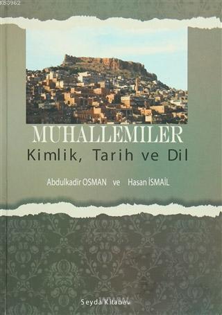 Muhallemiler / Kimlik, Tarih ve Dil