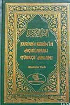 Kur'an- ı Kerim'in Açıklamalı Türkçe Anlamı (Berkenar Boy)