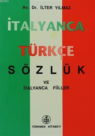İtalyanca - Türkçe Sözlük; ve İtalyanca Fiiler