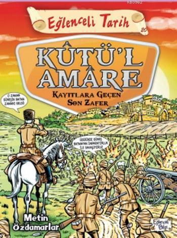 Kutü'l Amare; Kayıtlara Geçen Son Zafer