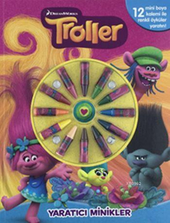 Troller - Yaratıcı Minikler (3+ Yaş)