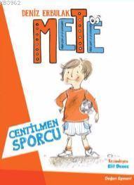 Mete - Centilmen Sporcu