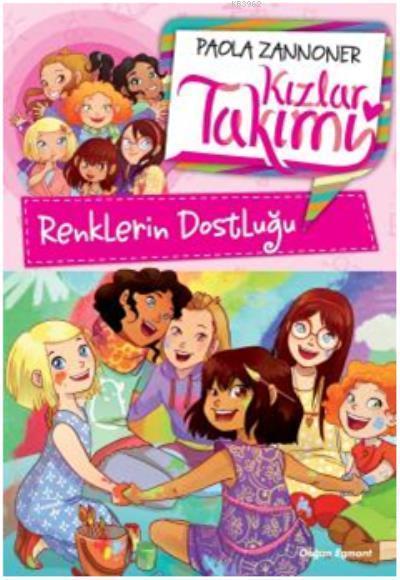 Kızlar Takımı Renklerin Dostluğu