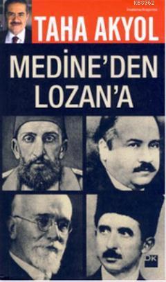 Medine'den Lozan'a; Çok-Hukuklu Sistem'in Tarihteki Deneyleri