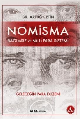 Nomisma; Bağımsız ve Milli Para Sistemi