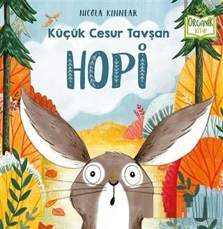 Hopi - Küçük Cesur Tavşan; Organik Kitap