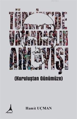 Türkiye'de Vatandaşlık Anlayışı
