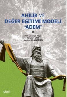 Ahilik ve Değer Eğitimi Modeli Adem