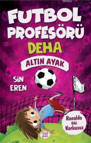 Futbol Profösörü Deha 3 - Altın Ayak