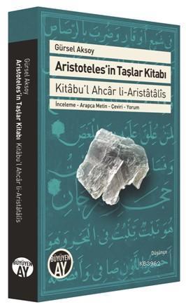 Aristoteles'in Taşlar Kitabı; Kitâbu'l Ahcâr li-Aristâtâlîs