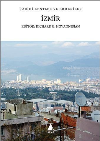Tarihi Kentler ve Ermeniler - İzmir