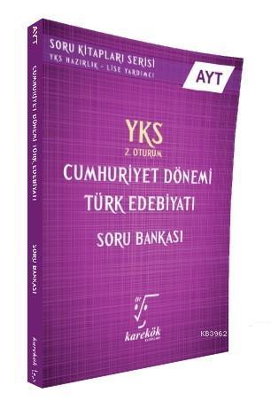 AYT Cumhuriyet Dönemi Türk Edebiyatı Soru Bankası