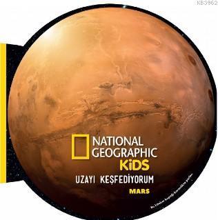 National Geographic Kids- Uzayı Keşfediyorum Mars