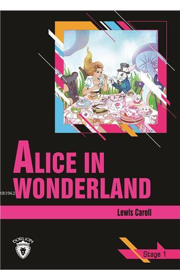 Alice In Wonderland - Stage 1