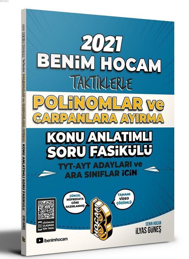 2021 TYT AYT İçin Taktiklerle Polinomlar ve Çarpanlara Ayırma Konu Anlatımlı Soru Fasikülü Benim Hoc