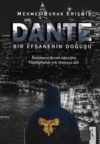 Dante; Bir efsanenin Doğuşu