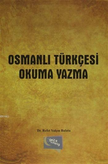 Osmanlı Türkçesi Okuma Yazma
