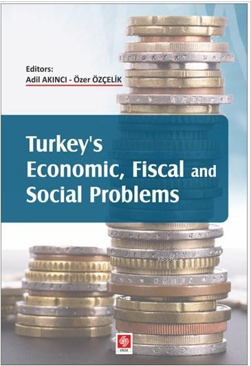 Turkey's Economic Fiscal and Social Problems