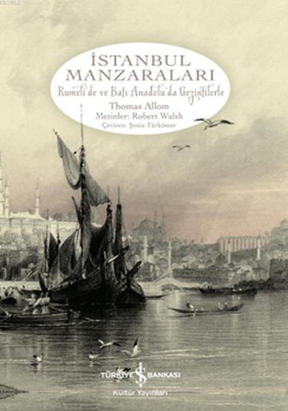 İstanbul Manzaraları; Rumeli'de ve Batı Anadolu'da Gezintilerle