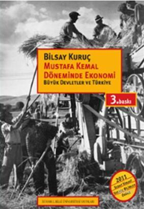 Mustafa Kemal Döneminde Ekonomi; Büyük Devletler ve Türkiye