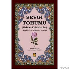 Sevgi Tohumu / Habbetü'l-Mahabbe