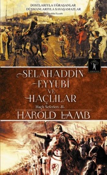 Selahaddin Eyyubi ve Haçlılar; Haçlı Seferleri 2
