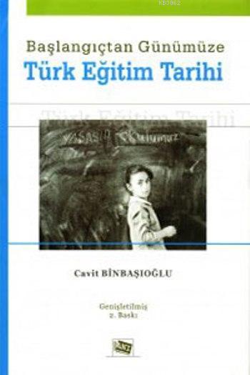 Başlangıçtan Günümüze Türk Eğitim Tarihi